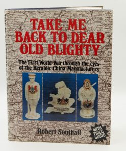 Take Me Back Dear Old Blighty - Book